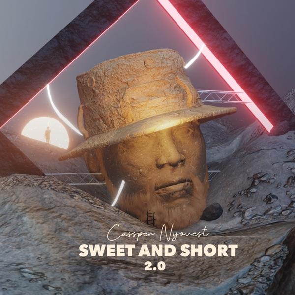 Cassper Nyovest Sweet And Short 2.0 Album