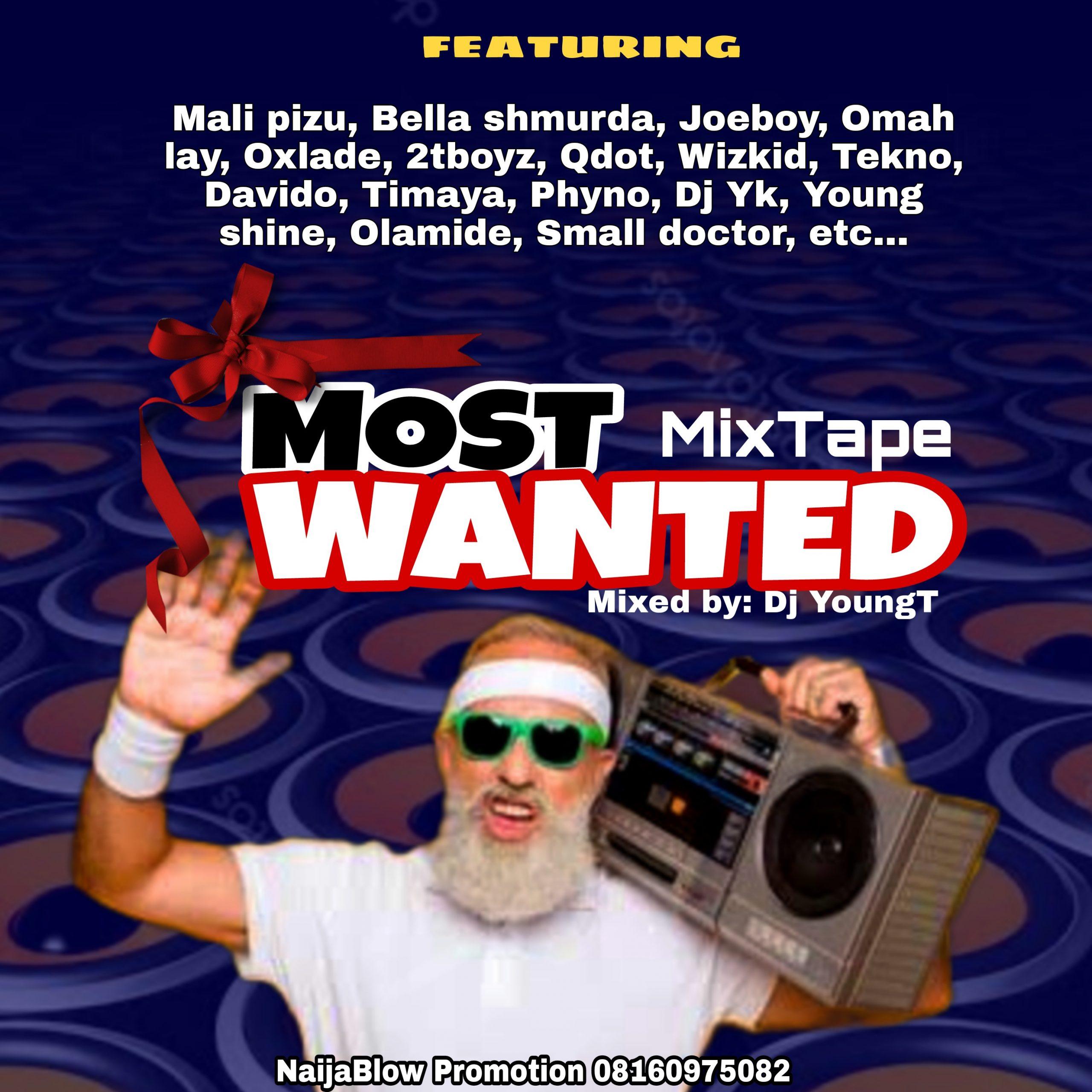 [Mixtape] Dj YoungT - Most Wanted Mixtape