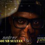Mixtape:- DJ Virgin – Best Of Sound Sultan