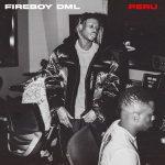 [Lyrics] Fireboy – Peru